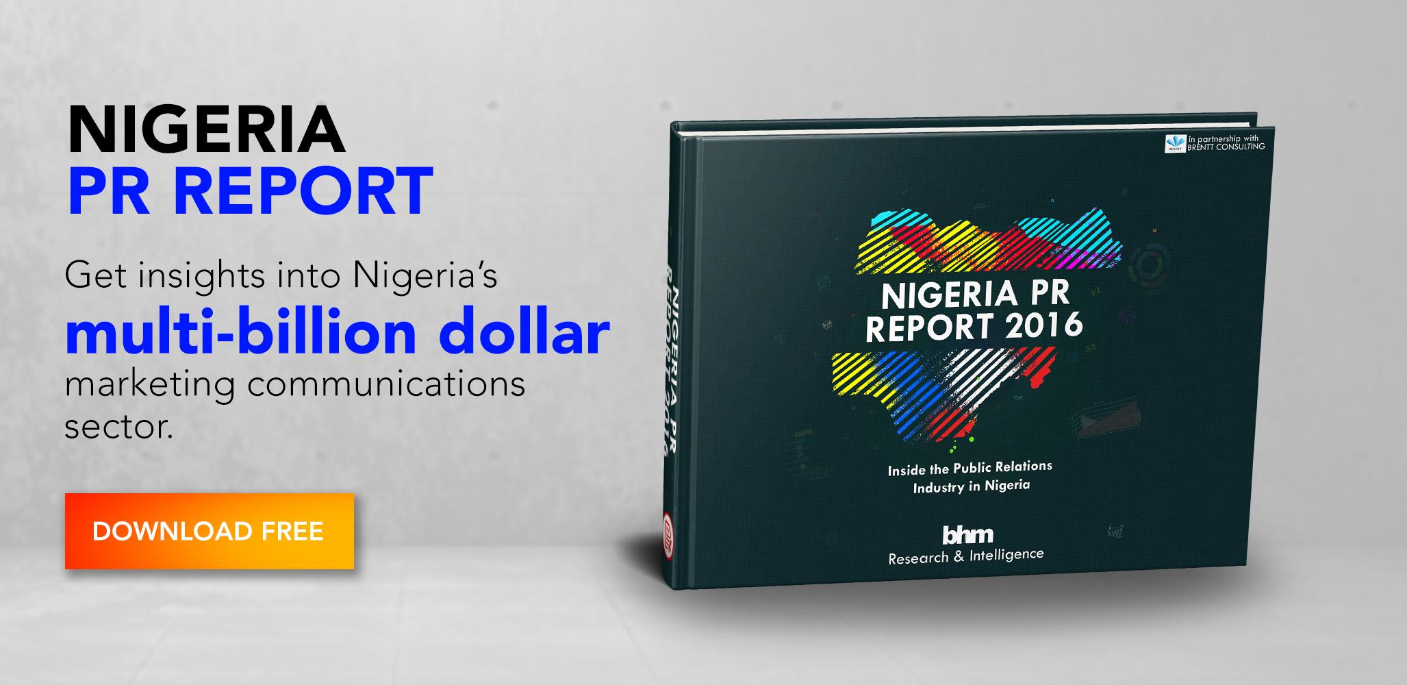 Nigeria PR Industry: 13 Quick Insights From The Nigeria PR Report 2016